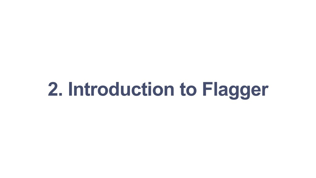 2. Introduction to Flagger