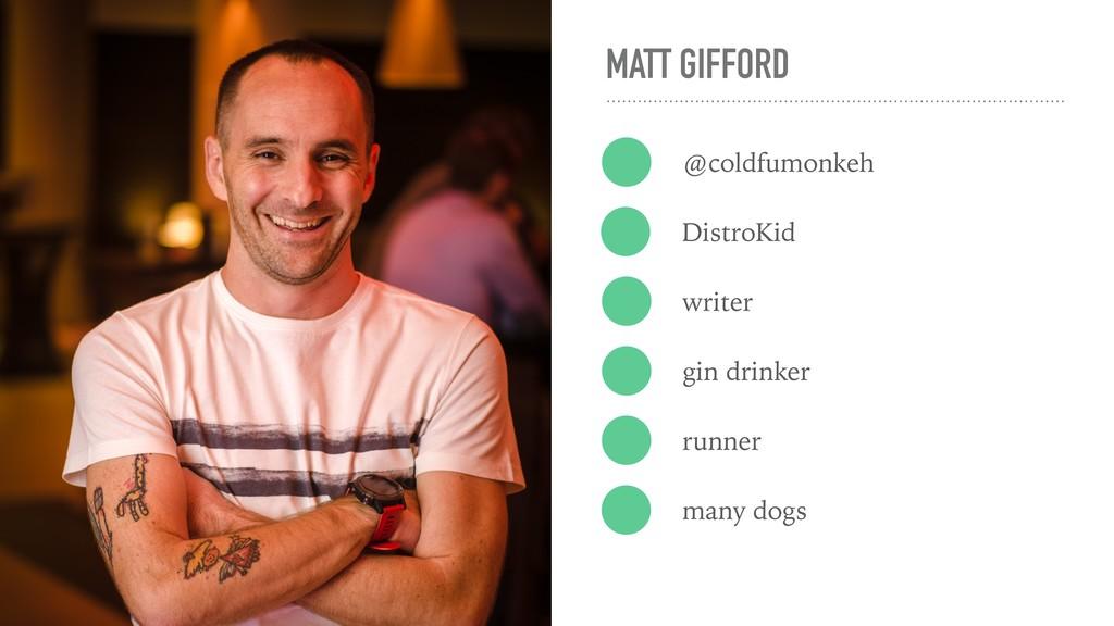 MATT GIFFORD @coldfumonkeh DistroKid writer gin...