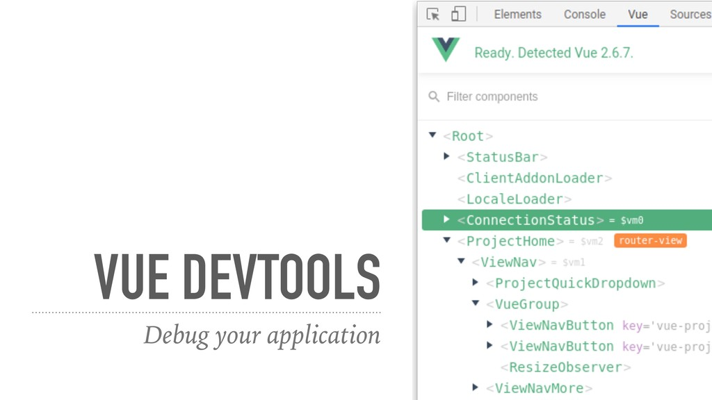 VUE DEVTOOLS Debug your application