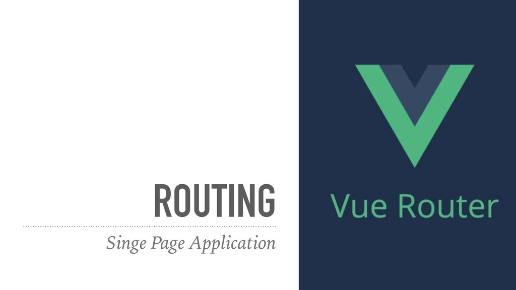 ROUTING Singe Page Application