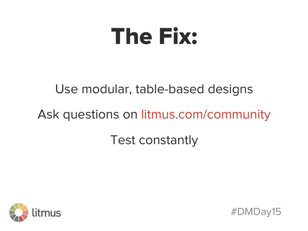#DMDay15 The Fix: Use modular, table-based desi...