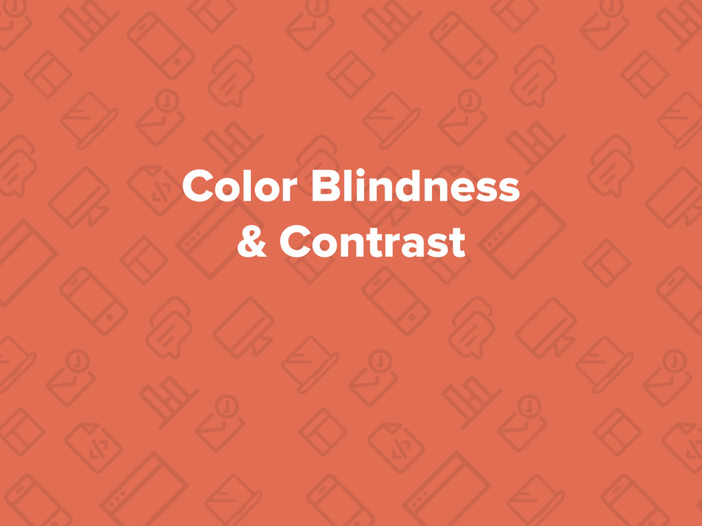 Color Blindness & Contrast