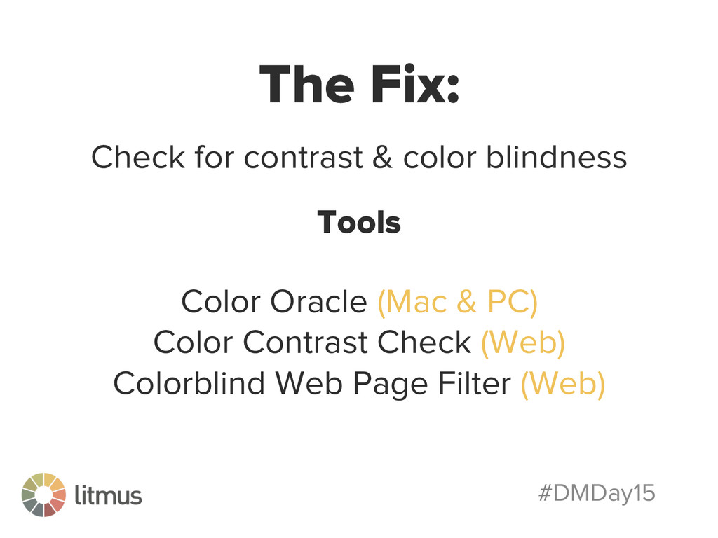 #DMDay15 The Fix: Check for contrast & color bl...
