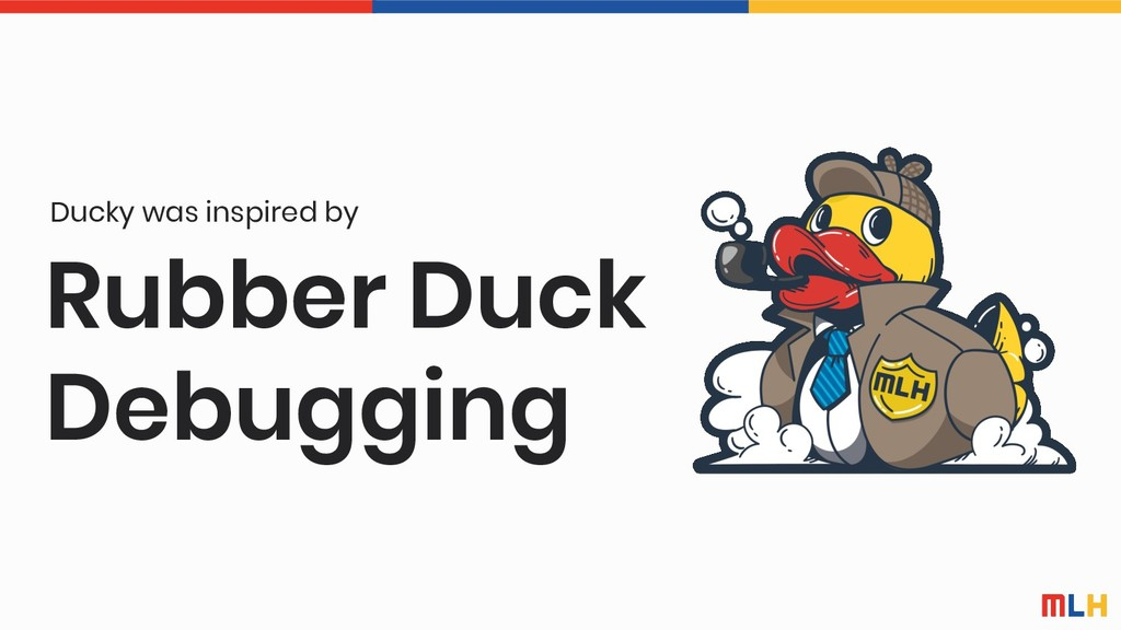 Rubber Duck Debugging Ducky was inspired by