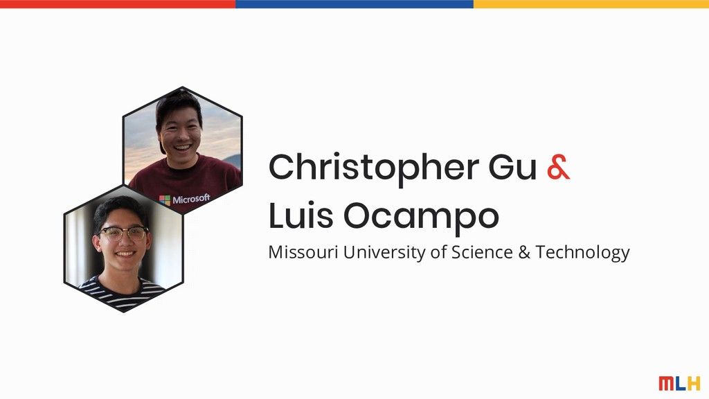 Christopher Gu & Luis Ocampo Missouri Universit...