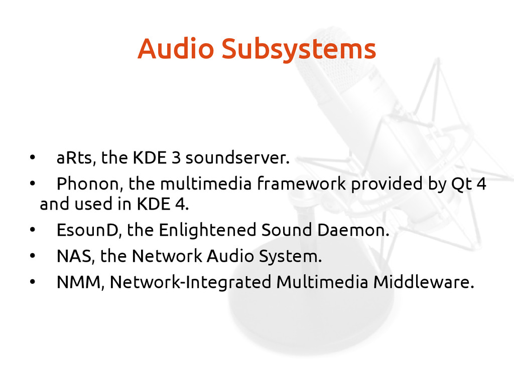 Audio Subsystems ● aRts, the KDE 3 soundserver....