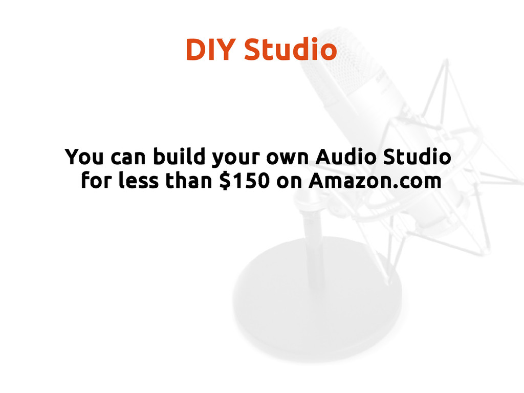 DIY Studio You can build your own Audio Studio ...