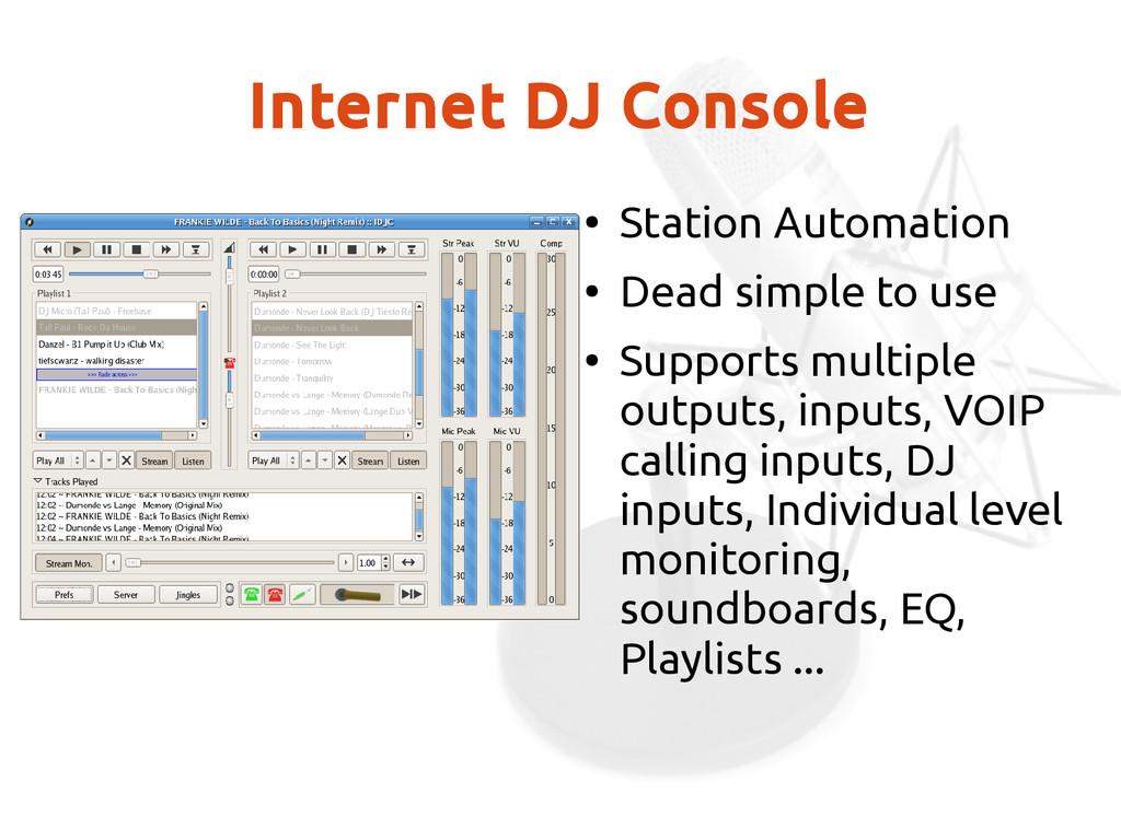 Internet DJ Console ● Station Automation ● Dead...