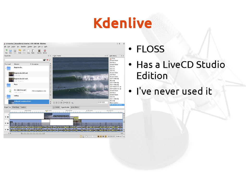 Kdenlive ● FLOSS ● Has a LiveCD Studio Edition ...