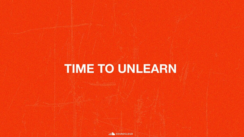 TIME TO UNLEARN