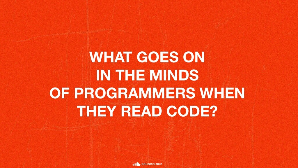 WHAT GOES ON IN THE MINDS OF PROGRAMMERS WHEN T...