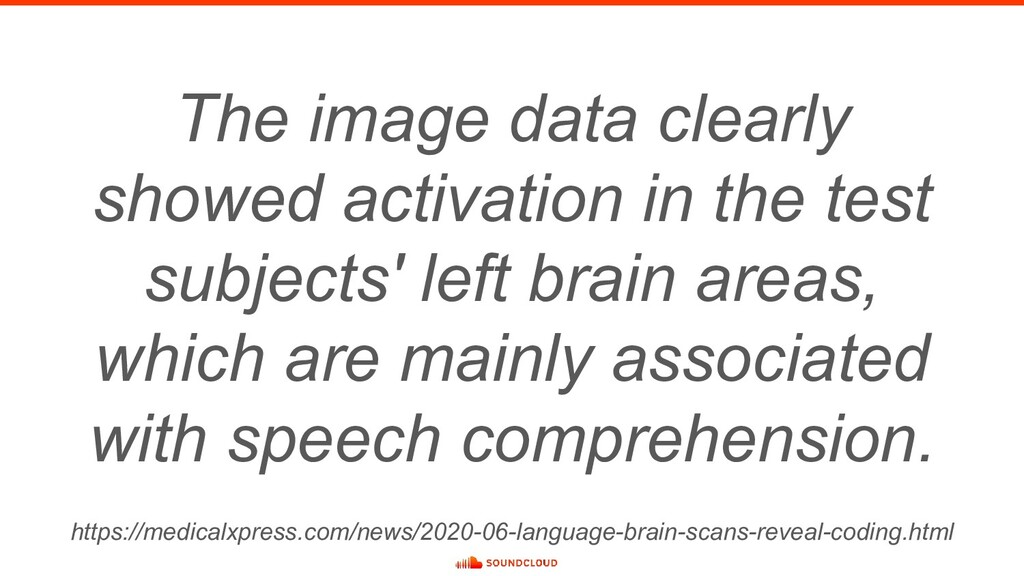 The image data clearly showed activation in the...