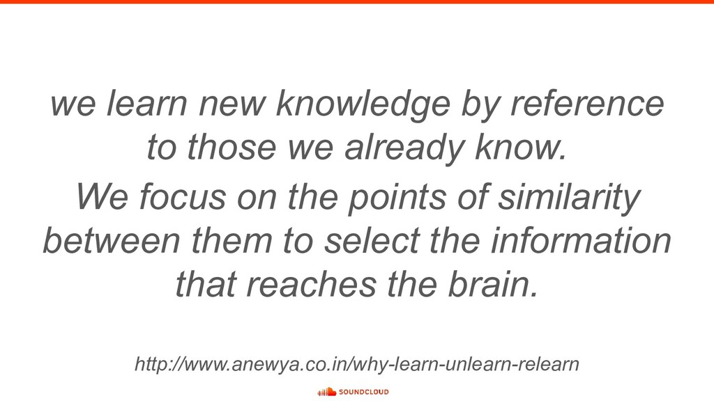 we learn new knowledge by reference to those we...