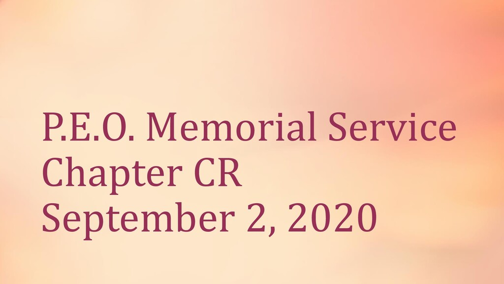 P.E.O. Memorial Service Chapter CR September 2,...