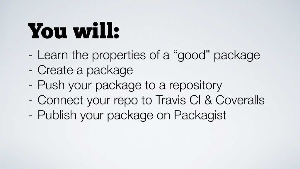 "- Learn the properties of a ""good"" package - Cr..."