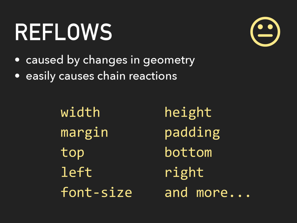 REFLOWS • caused by changes in geometry • easil...