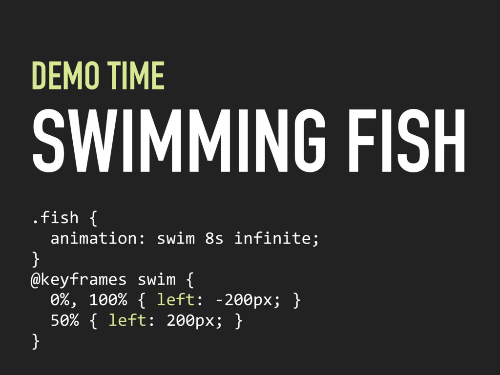 DEMO TIME SWIMMING FISH .fish {