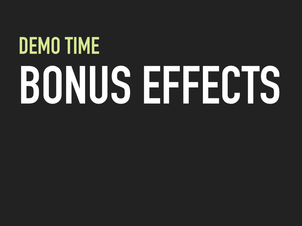 DEMO TIME BONUS EFFECTS