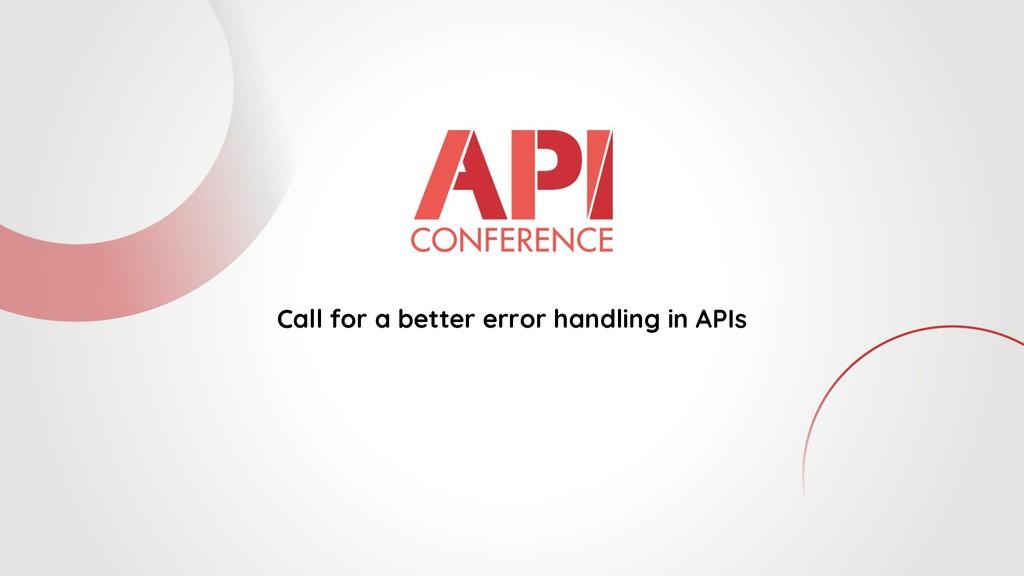 Call for a better error handling in APIs
