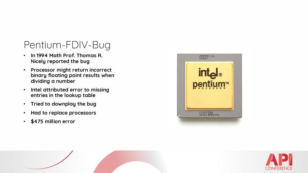 Pentium-FDIV-Bug • In 1994 Math Prof. Thomas R....