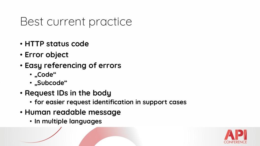 Best current practice • HTTP status code • Erro...