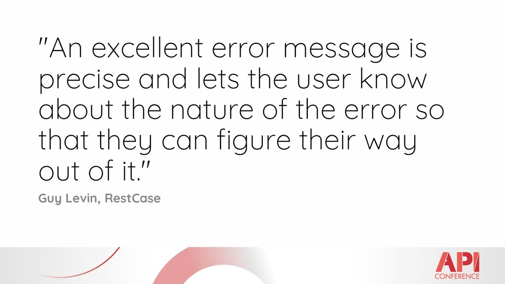 """""""An excellent error message is precise and lets..."""
