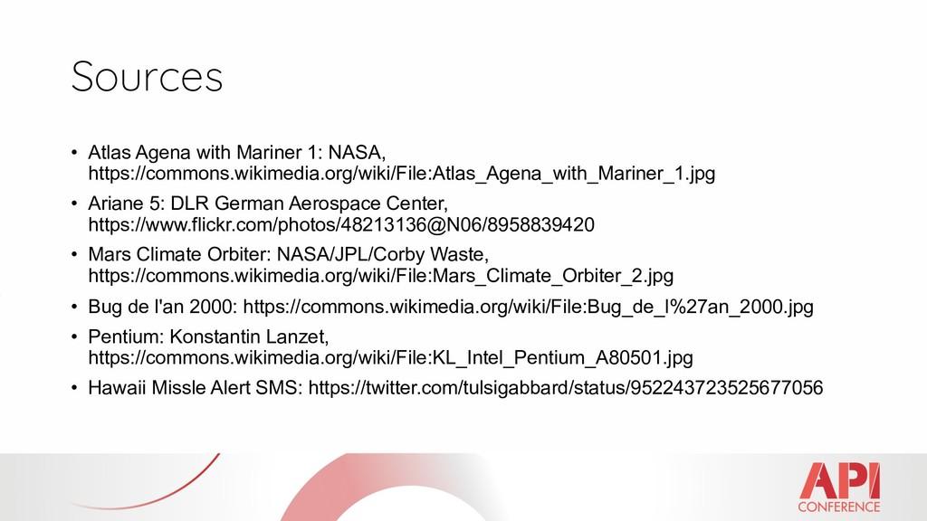 Sources • Atlas Agena with Mariner 1: NASA, htt...