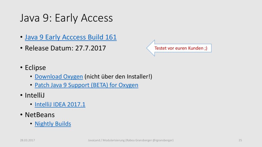 Java 9: Early Access • Java 9 Early Acccess Bui...