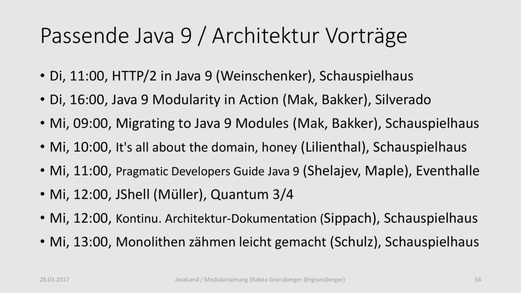 Passende Java 9 / Architektur Vorträge • Di, 11...