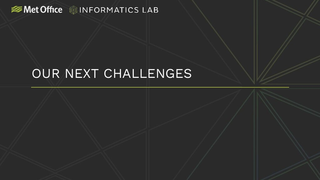 OUR NEXT CHALLENGES