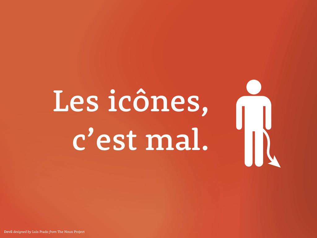 Les icônes, c'est mal. Devil designed by Luis P...