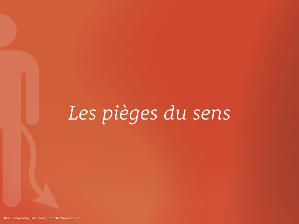 Les pièges du sens Devil designed by Luis Prado...