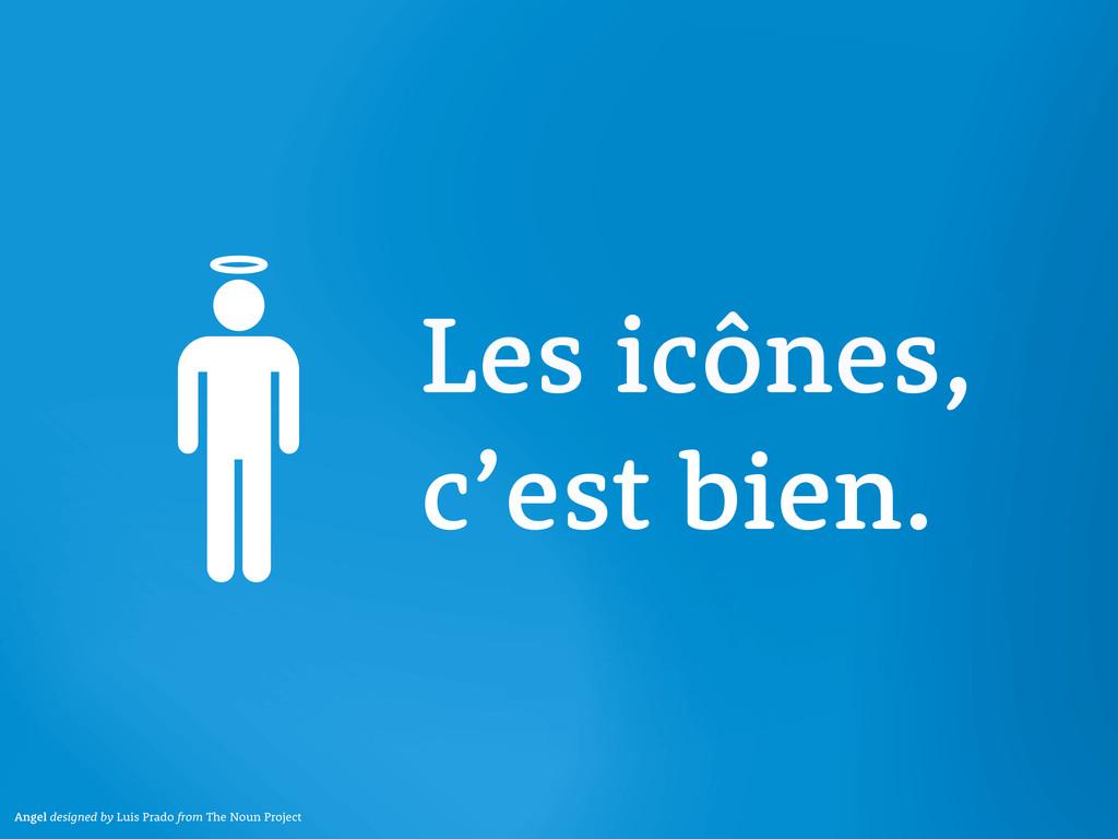 Les icônes, c'est bien. Angel designed by Luis ...