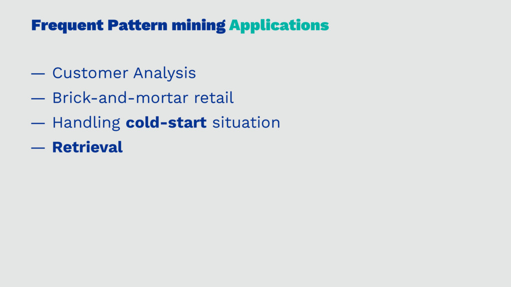 Frequent Pa!ern mining Applications — Customer ...