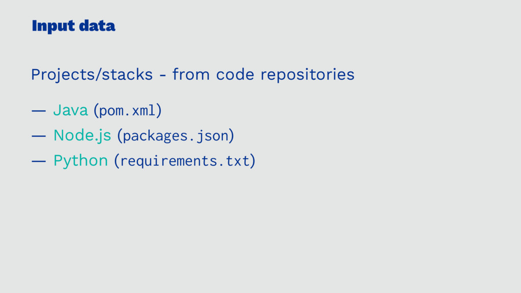 Input data Projects/stacks - from code reposito...