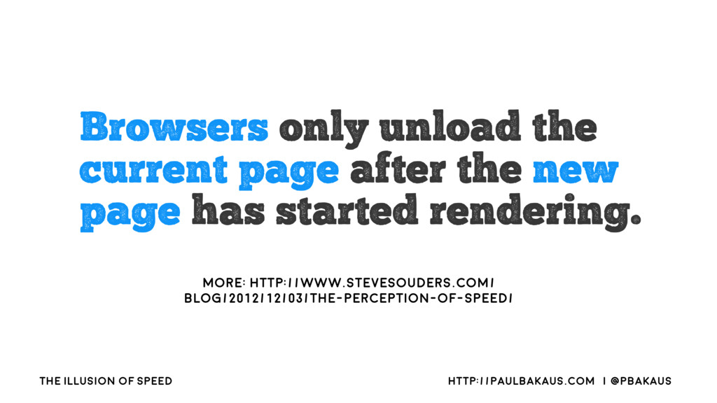The Illusion of Speed http://paulbakaus.com   @...