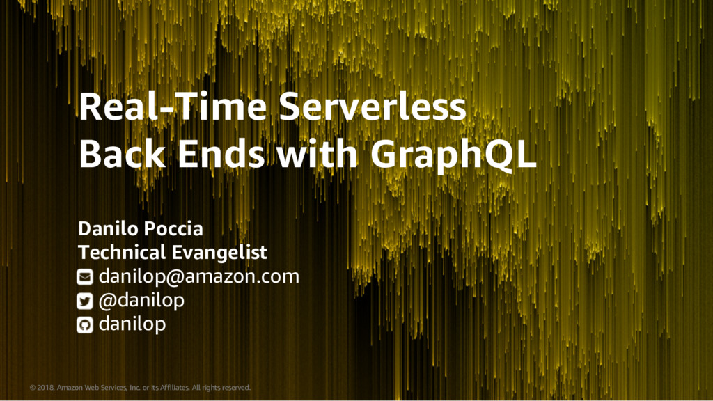 Real-Time Serverless Back Ends with GraphQL