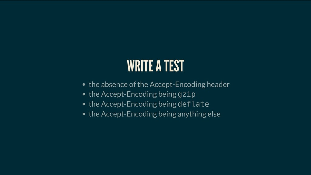 WRITE A TEST WRITE A TEST WRITE A TEST WRITE A ...