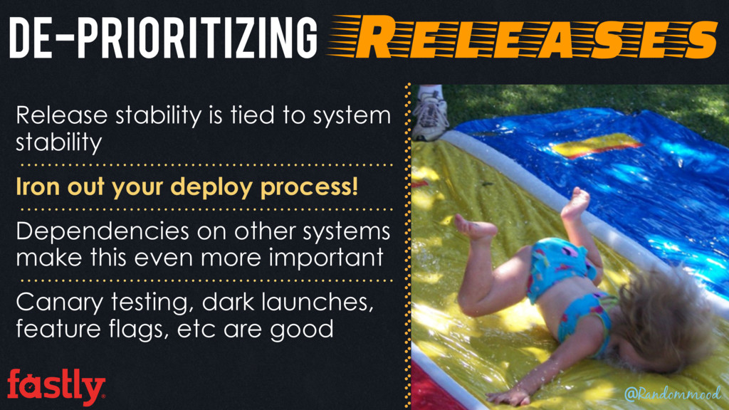 De-prioritizing Releases Release stability is t...