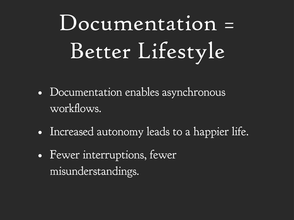 Documentation = Better Lifestyle • Documentatio...
