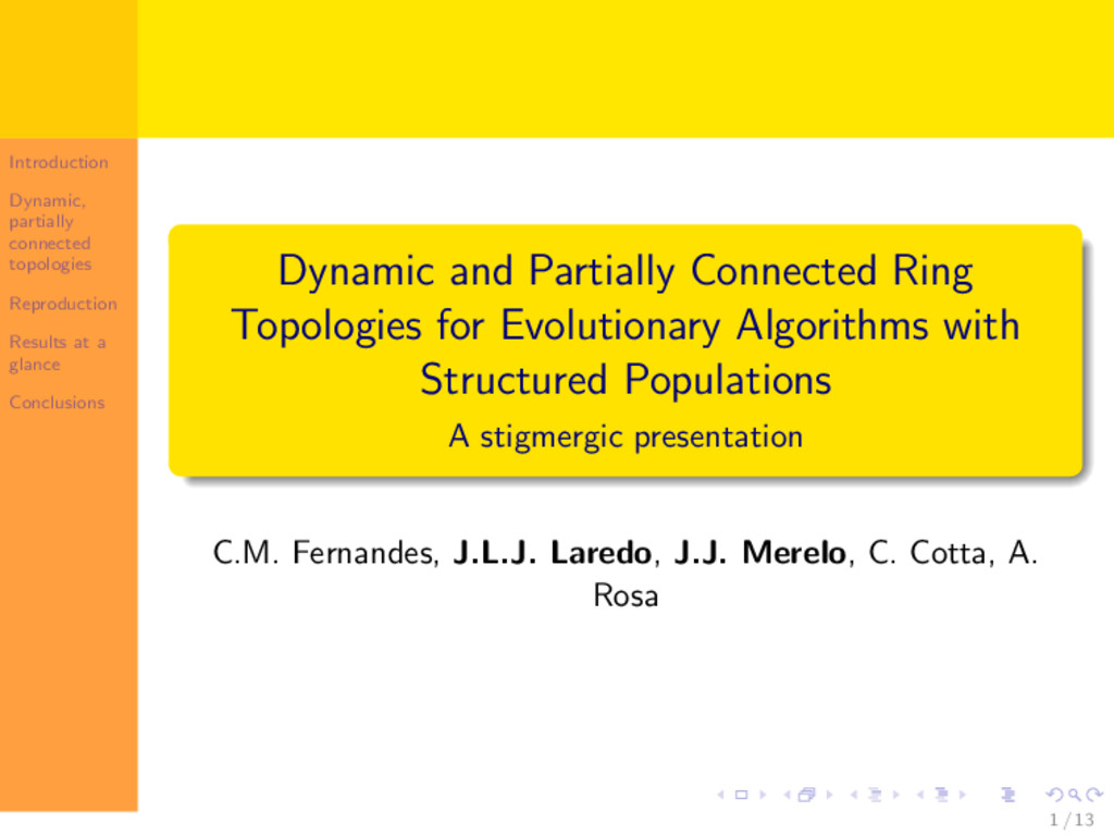 Introduction Dynamic, partially connected topol...