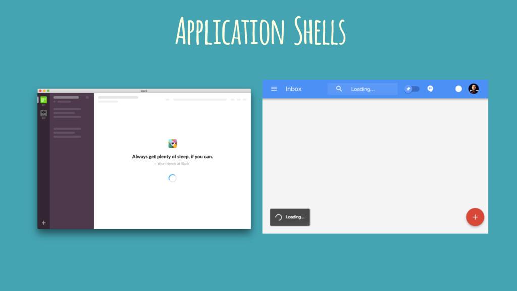 Application Shells