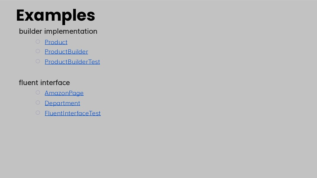 Examples builder implementation ○ Product ○ Pro...