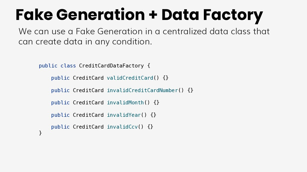 Fake Generation + Data Factory We can use a Fak...