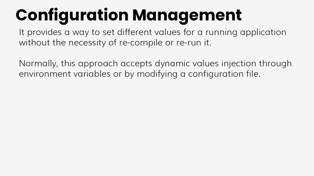Configuration Management It provides a way to s...