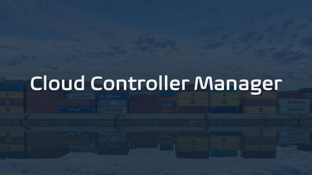 Cloud Controller Manager