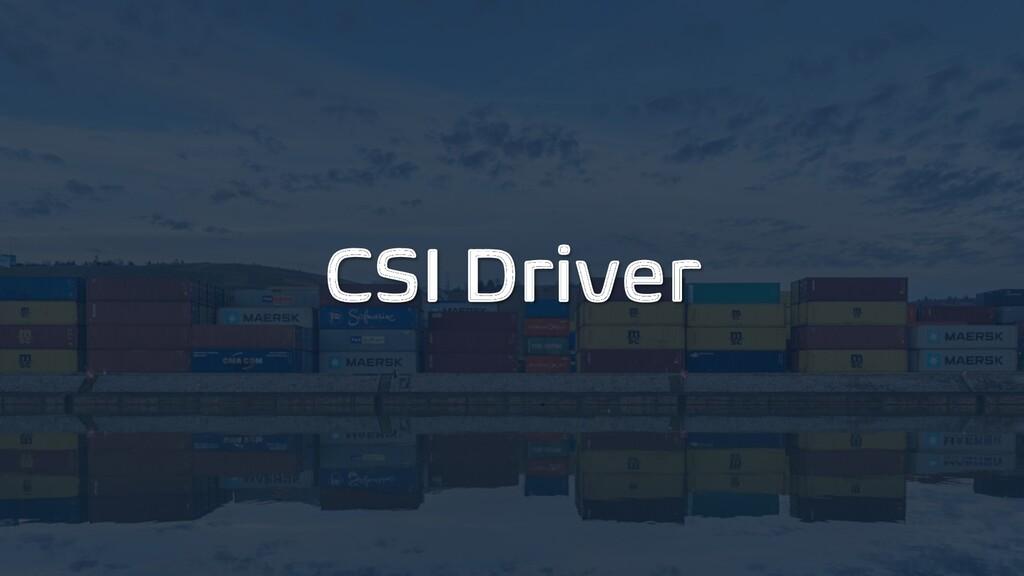 CSI Driver