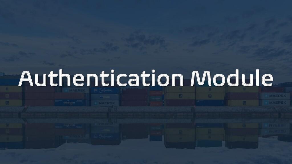 Authentication Module