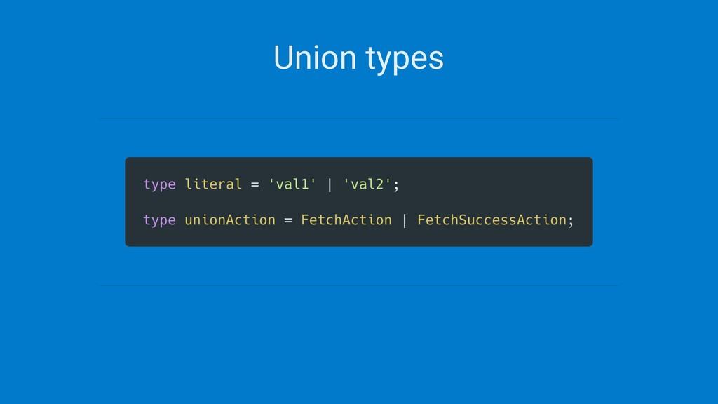 Union types
