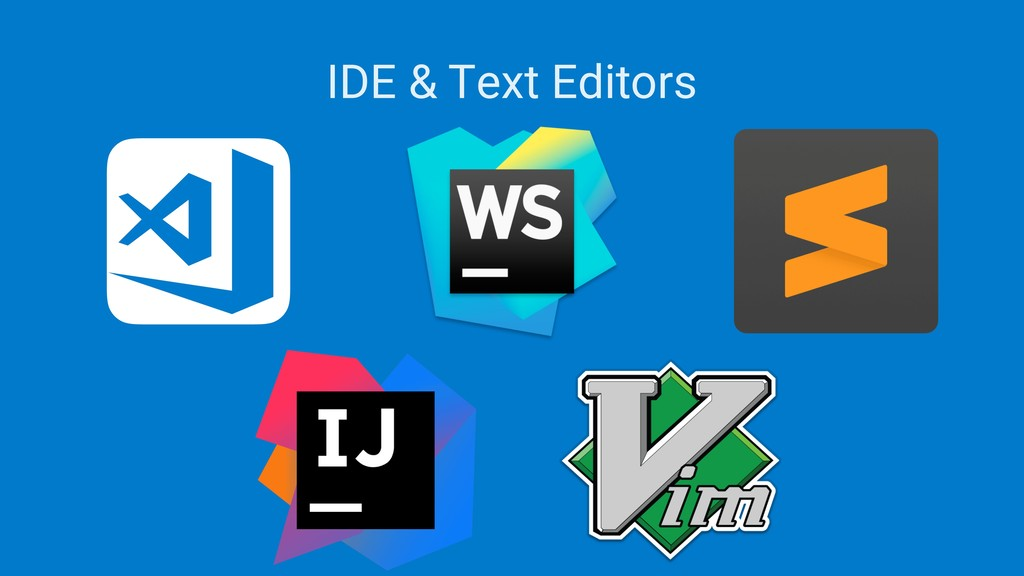IDE & Text Editors